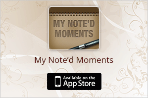my noted moments