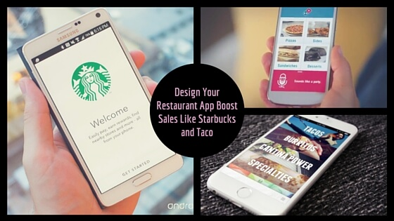 Restaurant app development like starbucks domino s taco